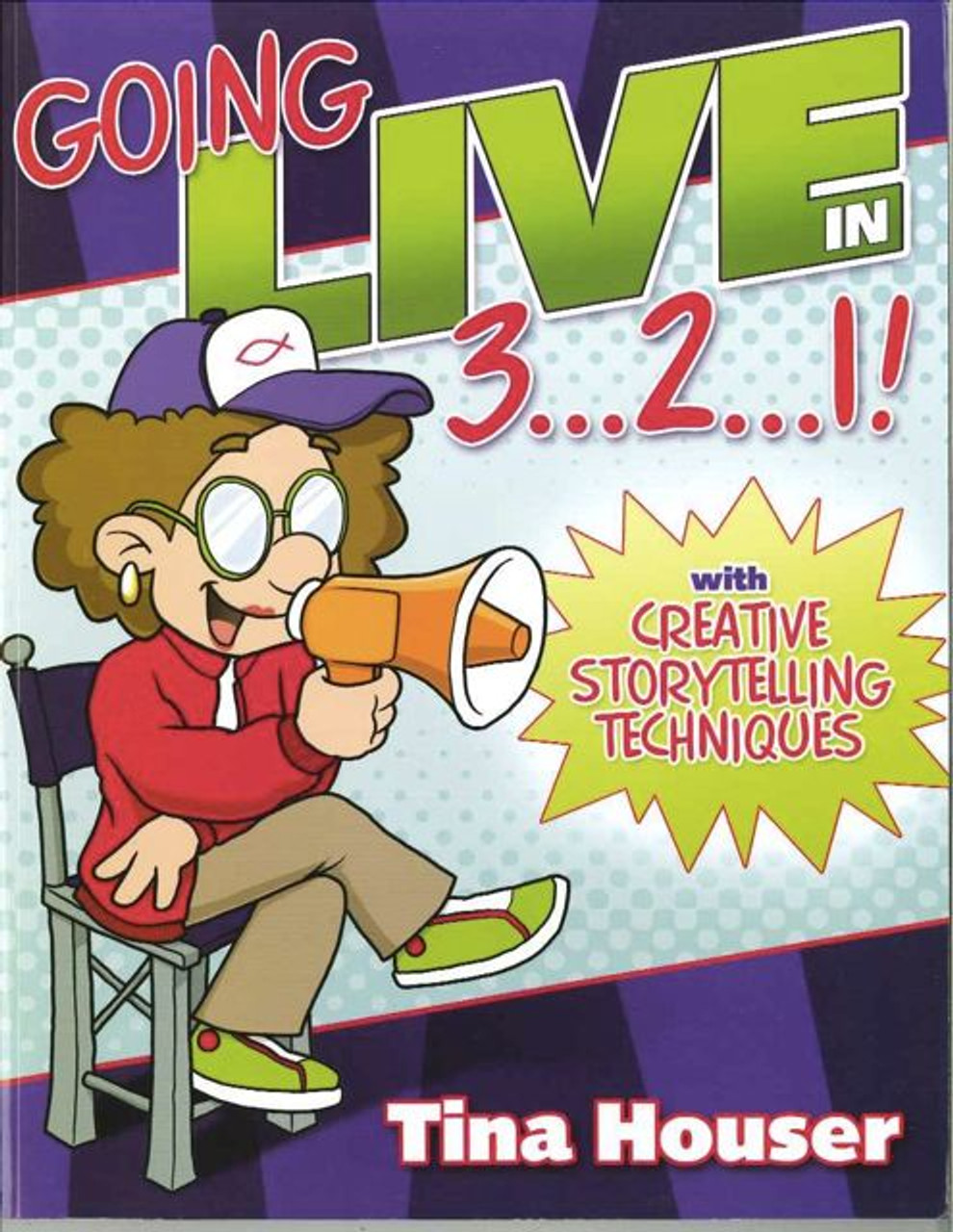 Going Live 3...2...1 with Creative Storytelling Techniques