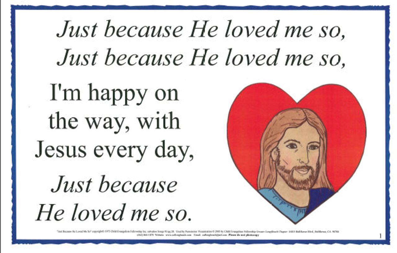 Just Because He Loved Me