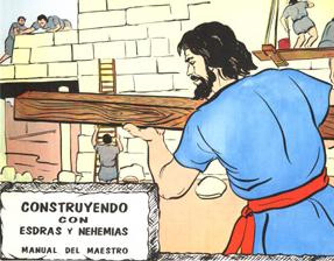 Construyendo con Esdras y Nehemias