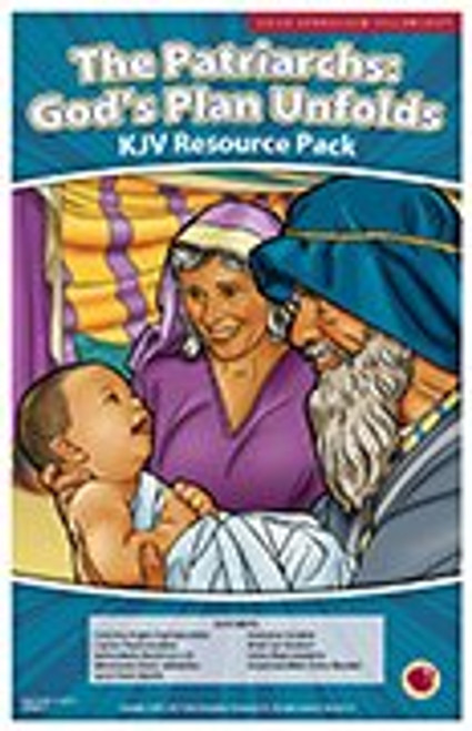 The Patriarchs: God's Plan Unfolds (resource pack KJV) 2017