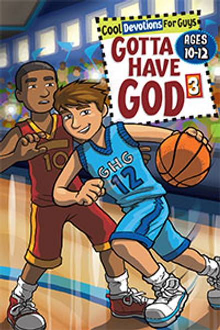 Gotta Have God Vol 3 Ages 10-12