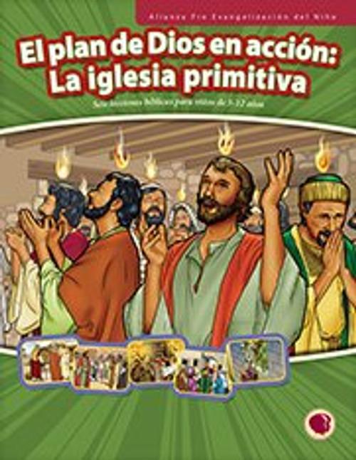 El Plan de Dios en Accion: La Iglesia Primitiva (libro de texto) 2017