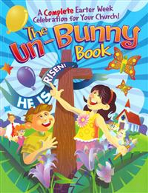 The Un-Bunny Book