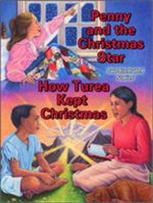Penny and the Christmas Star / How Turea kept Christmas (lesson guide)