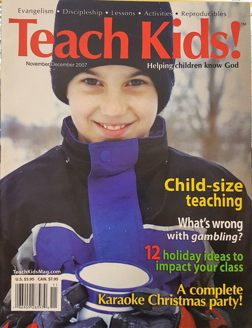 Teach Kids! Nov-Dec 2007 (while supplies last)