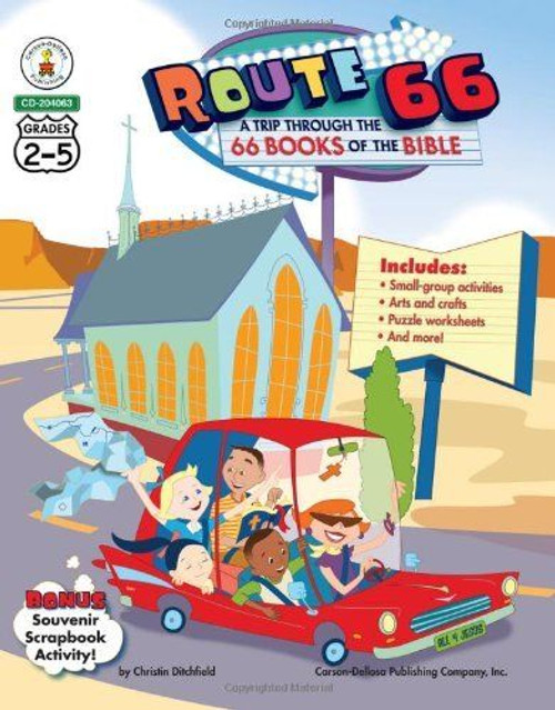 Route 66 A Trip Through The 66 Books of the Bible Grade 2-5