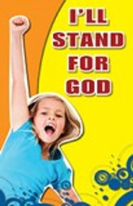 I'll stand for God