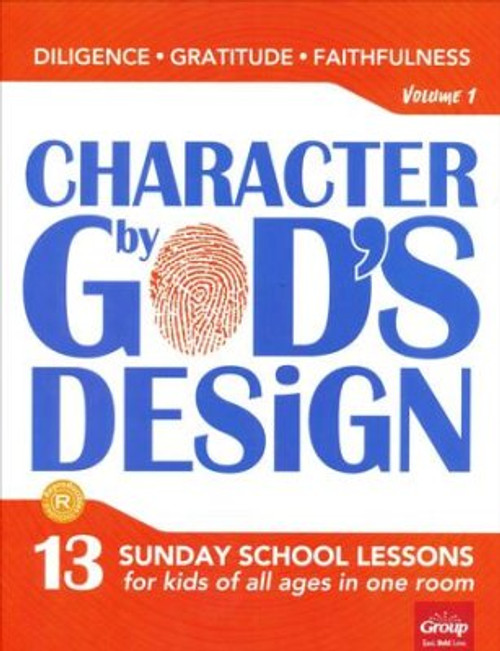 Character by God's Design Volume 1