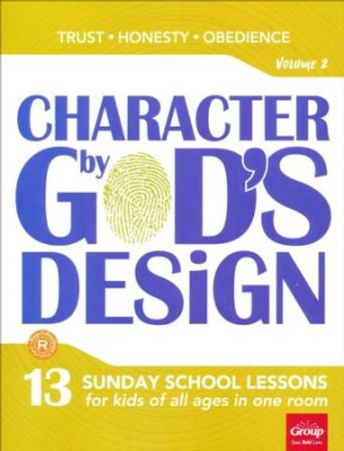 Character by God's Design Volume 2