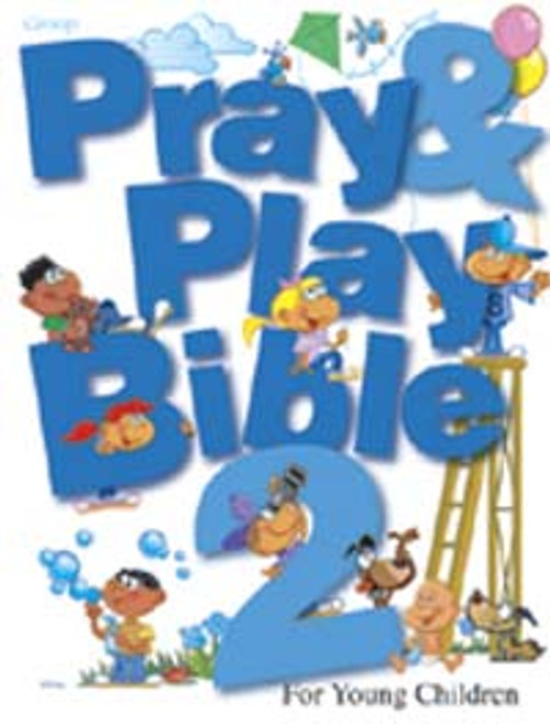 Pray & Play Bible 2 For Young Children
