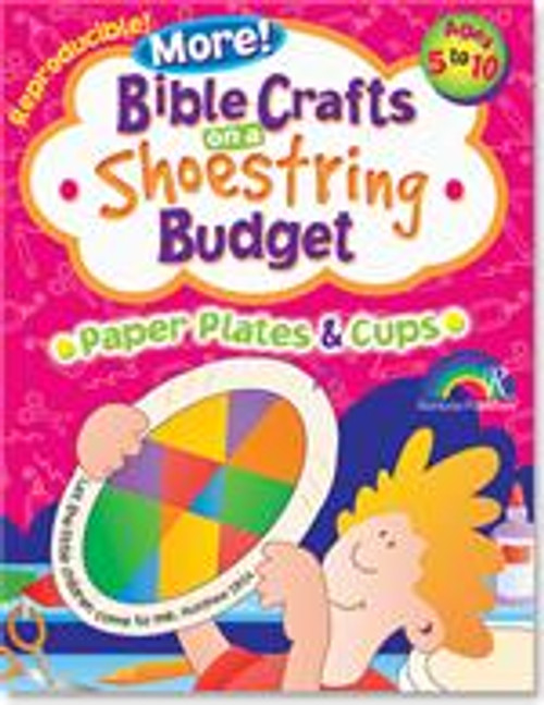 More! Bible Crafts on a Shoestring Budget Paper Plates & Cups