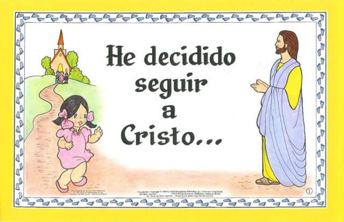 He Decidido Seguir A Cristo (I Have Decided)