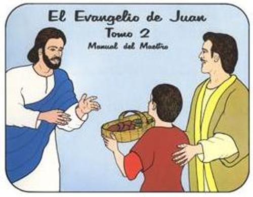 El Evangelio de Juan Tomo 2