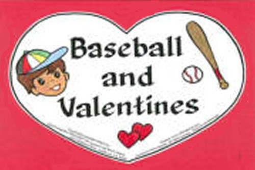 Béisbol y Valentín (Baseball and Valentine)