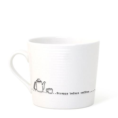 "Wobbly Mug ""Stroppy Before Coffee"""