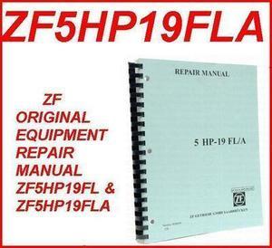 zf5hp19fl zf5hp19fla 01v 01l transmission repair manual for 96 fwd rh transmissionpartsdistributors com Auto Gear Transmissions Manual Transmission Parts