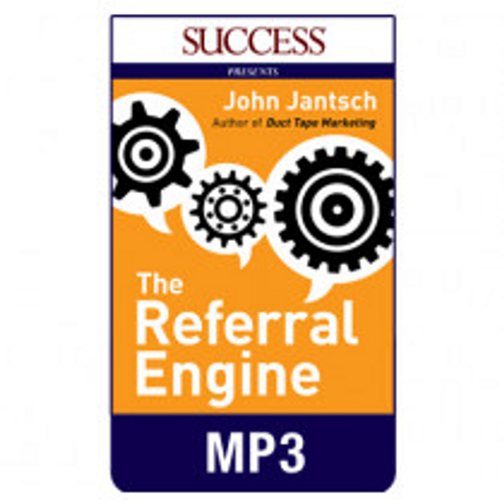 The Referral Engine MP3 audiobook by John Jantsch