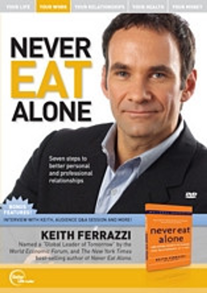 Never Eat Alone MP3 Audio Program by Keith Ferrazzi