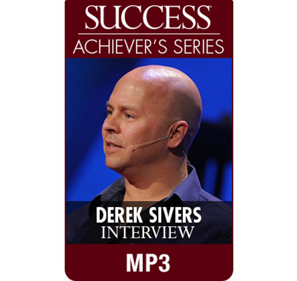 SUCCESS Achiever's Series MP3: Derek Sivers