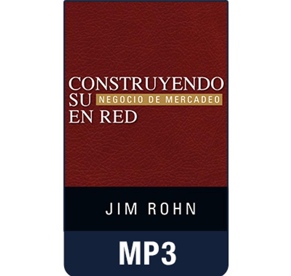Construyendo Su Negocio de Mercadeo En Red MP3 Audio by Jim Rohn (Spanish edition of Building Your Network Marketing Business)