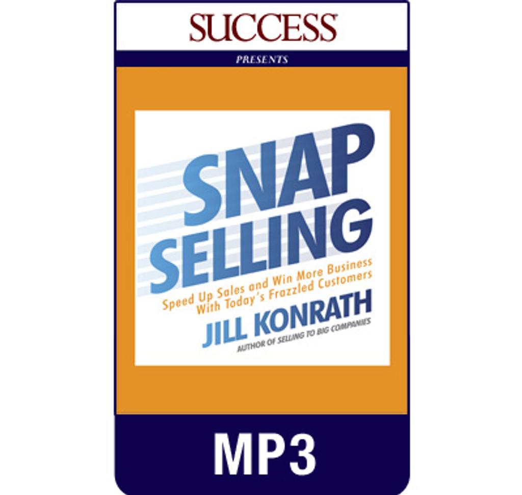 Snap Selling MP3 Audiobook by Jill Konrath