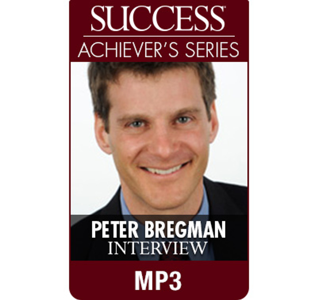 SUCCESS Achiever's Series MP3: Peter Bregman