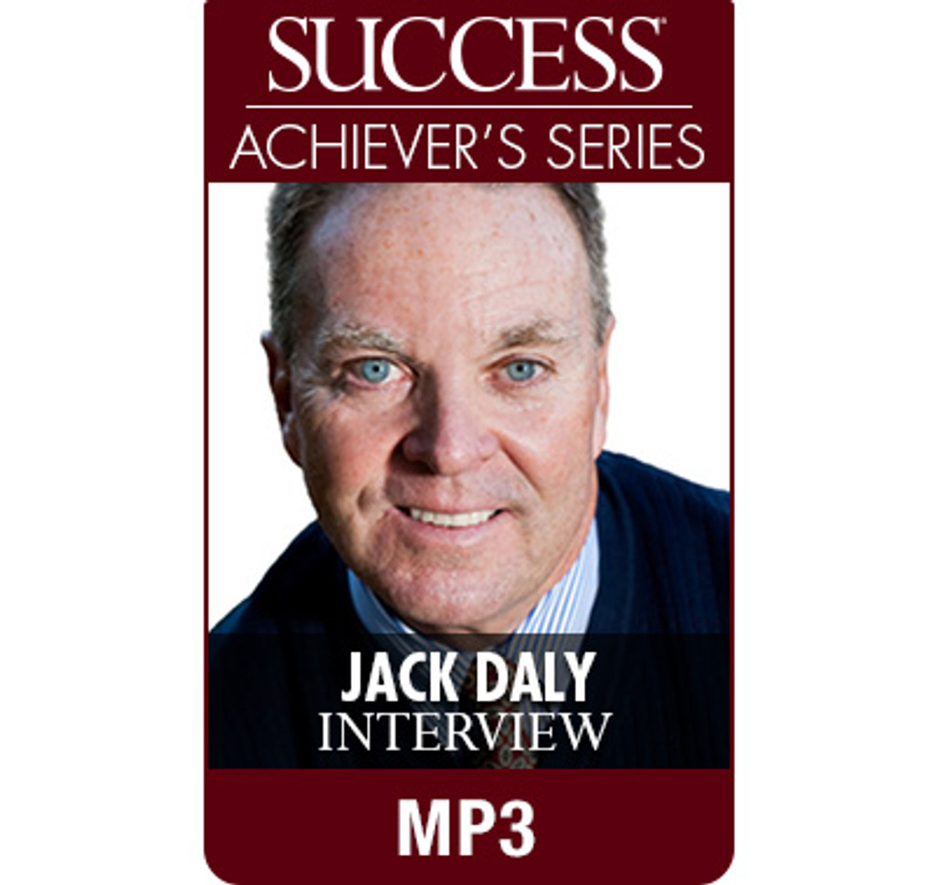 SUCCESS Achiever's Series MP3: Jack Daly