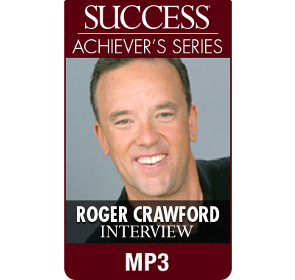 SUCCESS Achiever's Series MP3: Roger Crawford