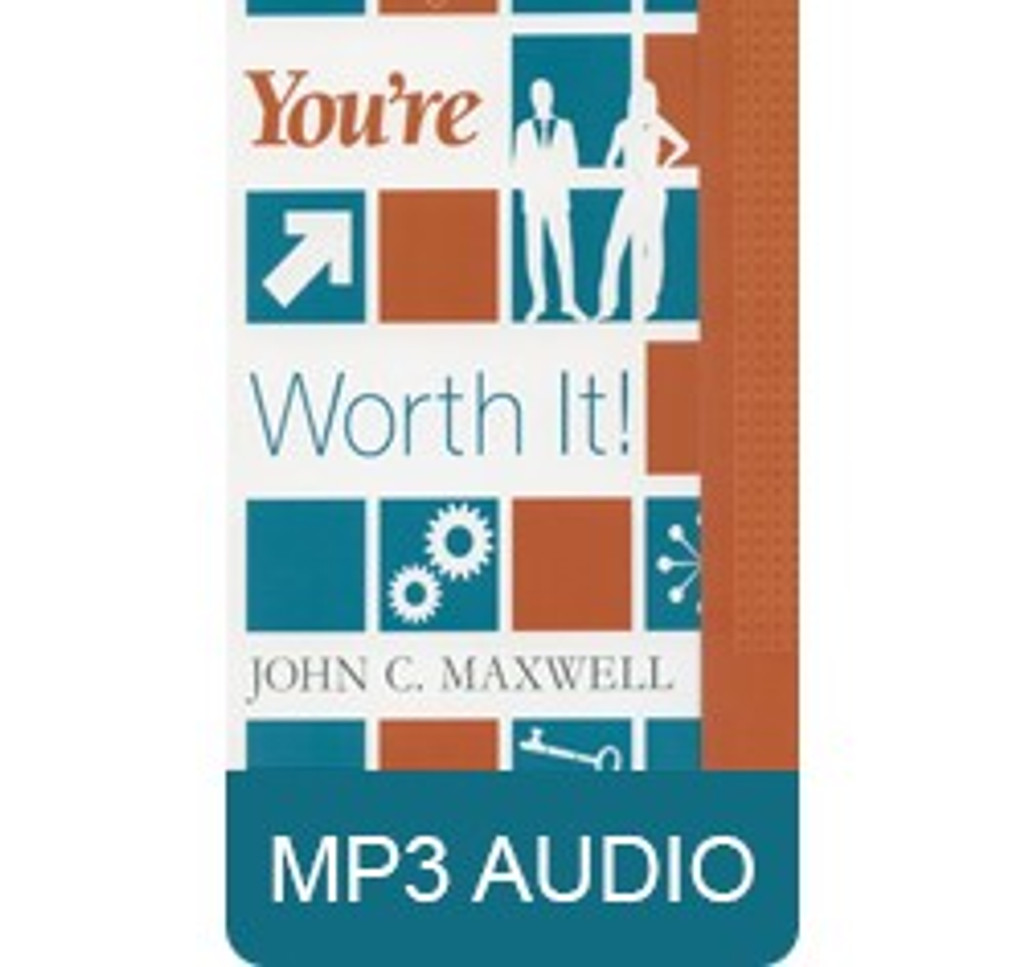 You're Worth It by John C. Maxwell audio MP3