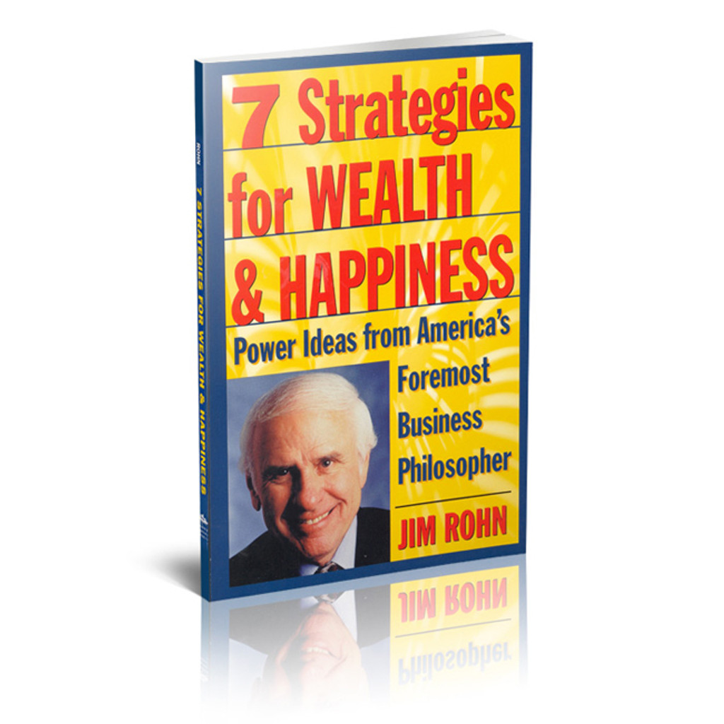 Seven Strategies for Wealth & Happiness by Jim Rohn