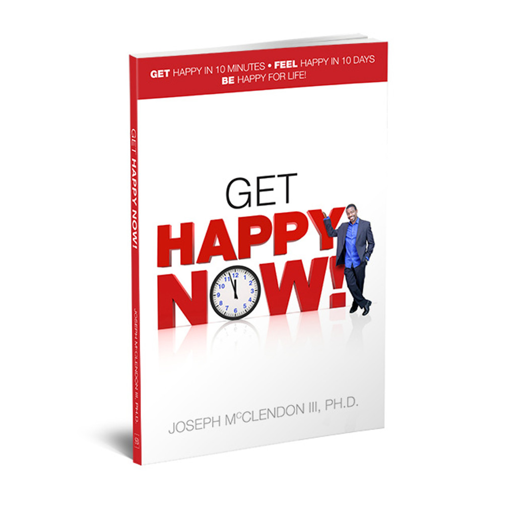 Get Happy Now! by Joseph McClendon III