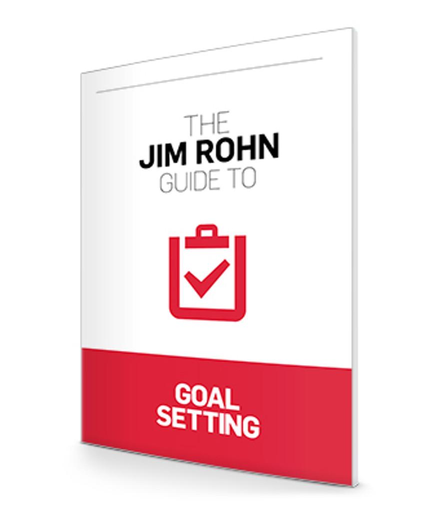 The Jim Rohn Guide to Goal Setting