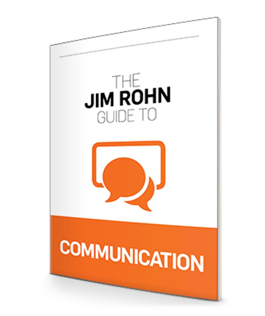 The Jim Rohn Guide to Communication