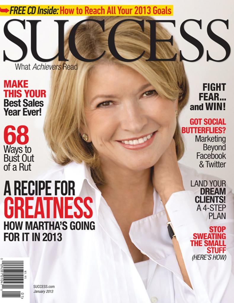 SUCCESS Magazine January 2013 - Martha Stewart
