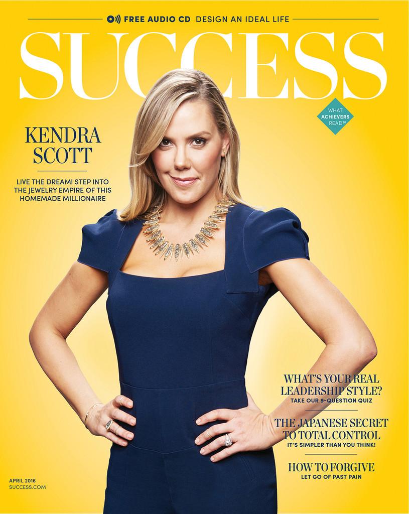 SUCCESS Magazine April 2016 - Kendra Scott