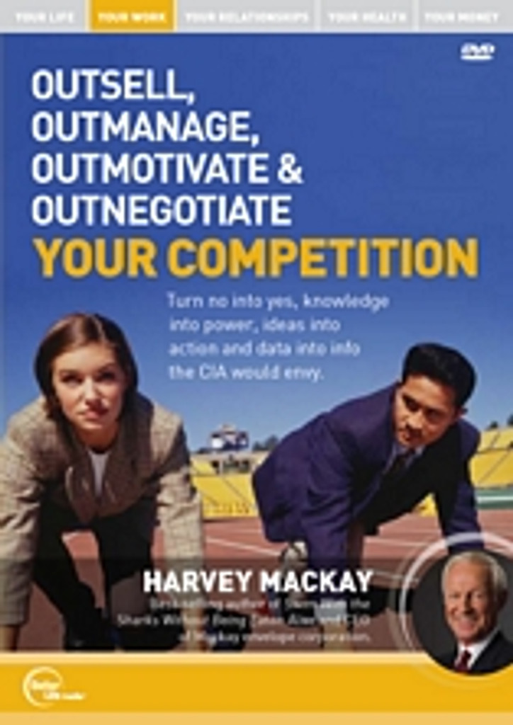 Outsell, Outmanage, Outmotivate & Outnegotiate Your Competition MP3 audio edition by Harvey Mackay