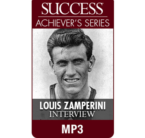 SUCCESS Achiever's Series MP3: Louis Zamperini