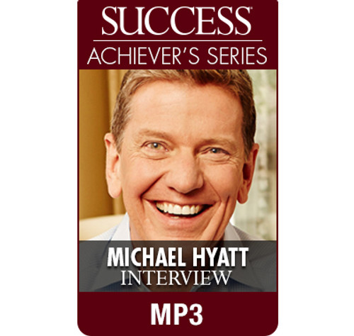 SUCCESS Achiever's Series MP3: Michael Hyatt