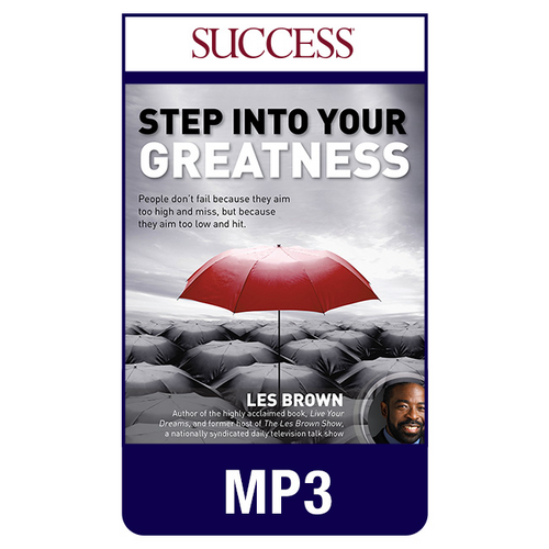 Step Into Your Greatness MP3 Audio Program by Les Brown