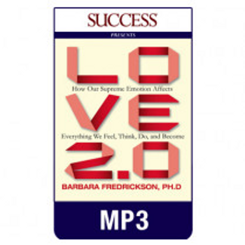 Love 2.0 MP3 download audiobook by Barbara Fredrickson, Ph.D