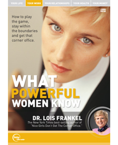 What Powerful Women Know MP3 audio edition by Dr. Lois Frankel