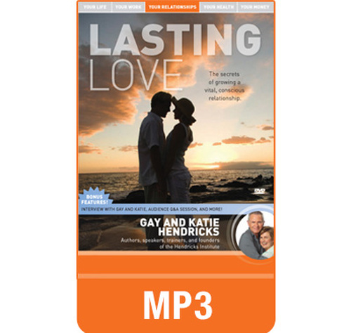 Lasting Love MP3 audio edition by Gay and Katie Hendricks