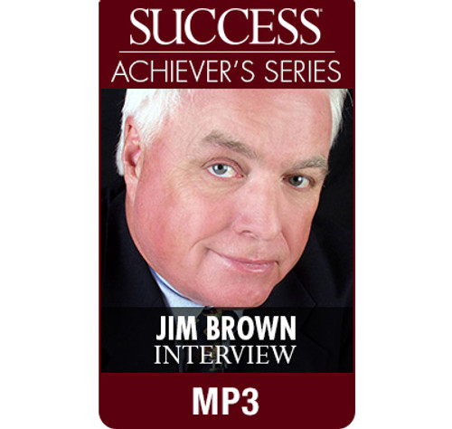 SUCCESS Achiever's Series MP3: Jim Brown