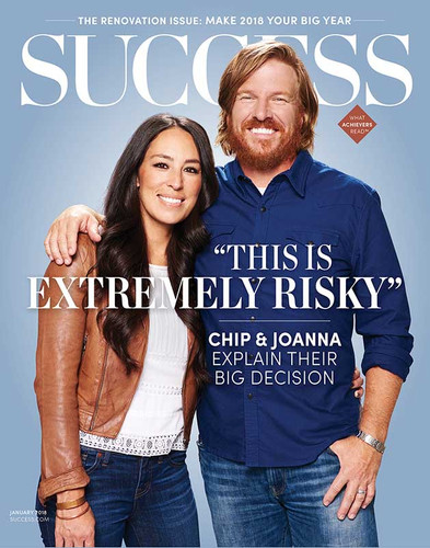 Success Magazine January 2018 - Chip and Joanna Gaines