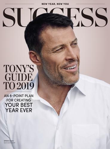 Success Magazine Spring 2019 - Tony Robbins
