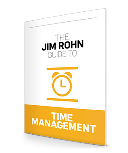 The Jim Rohn Guide to Time Management