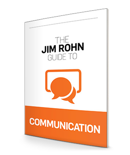 The Jim Rohn Guide to Communication