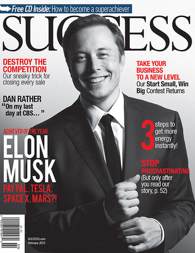 SUCCESS Magazine February 2013 - Elon Musk