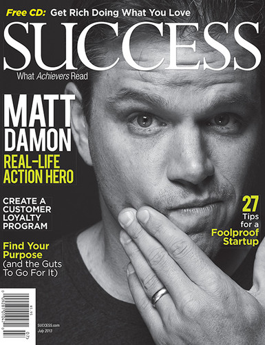 SUCCESS Magazine July 2013 - Matt Damon