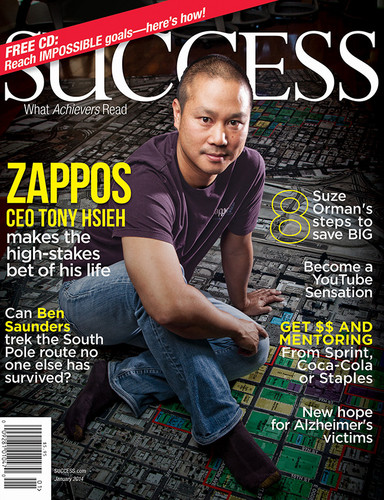 SUCCESS Magazine January 2014 - Tony Hsieh